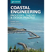 Coastal Engineering: Processes, Theory and Design Practice