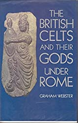 The British Celts and Their Gods Under Rome