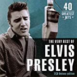 Elvis Presley: Best of/40 Greatest Hits, Very (Audio CD)