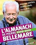 L'Almanach de Pierre Bellemare - Pour que chaque jour soit un bon jour - Albin Michel - 01/10/2008