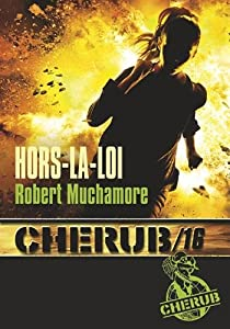 "Afficher ""Cherub n° 16<br /> Hors-la-loi"""