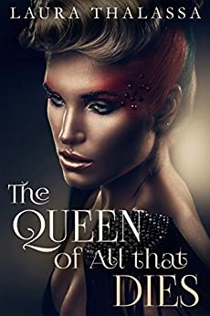 The Queen of All that Dies (The Fallen World Book 1) (English Edition)