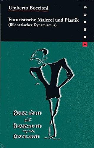 Futuristische Malerei und Plastik FUNDUS Bd. 153