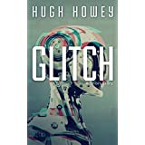 Glitch: A Short Story (Kindle Single) (English Edition)