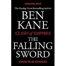 The Falling Sword: Clash of Empires Book 2
