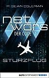 M. Sean Coleman: netwars - Der Code 1: Sturzflug