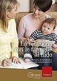 La relazione con le famiglie al nido. Percorsi di formazione, dialogo e partecipazione
