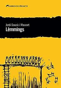Lèmmings par Jordi Dausà Mascort