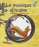 La musique africaine: Timbélélé et la reine Lune...