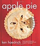 Apple Pie: 100 Delicious and Decidedly Different Recipes for America's Favorite Pie by Ken Haedrich (2011-09-13)