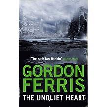 The Unquiet Heart (Danny McRae Mysteries) by Gordon Ferris (2012) Paperback