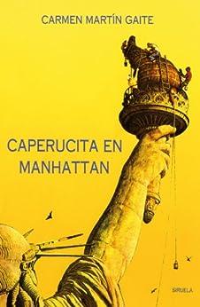 Caperucita en Manhattan (Las Tres Edades) de [Gaite, Carmen Martin]