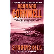 [(Stormchild)] [By (author) Bernard Cornwell] published on (