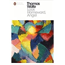 Look Homeward, Angel (Penguin Modern Classics) by Thomas Wolfe (2016-02-04)