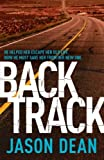 Backtrack (James Bishop 2) by Jason Dean (2013-04-11)