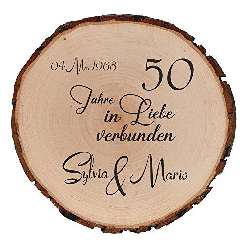 Personalisierte Holzscheibe Baumscheibe bedruckt anstelle Gravur - Spruch Hochzeit und 50.Jähriges Jubiläum Goldene Hochzeit - 50 Jahre in Liebe verbunden und den Namen mit Datum der Vermählung