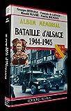 La bataille d'Alsace, 1944-1945