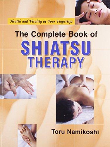 Complete Book of Shiatsu Therapy por Toru Namikoshi