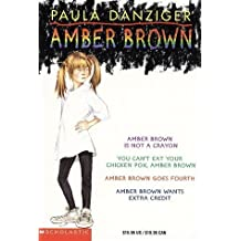 Amber Brown Box Set: Amber Brown is Not a Crayon; You Can't Eat Your Chicken Pox, Amber Brown; Amber Brown Goes Fourth; Amber Brown Wants Extra Credit by Paula Danziger (1997-09-01)