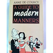 A Guide to Modern Manners