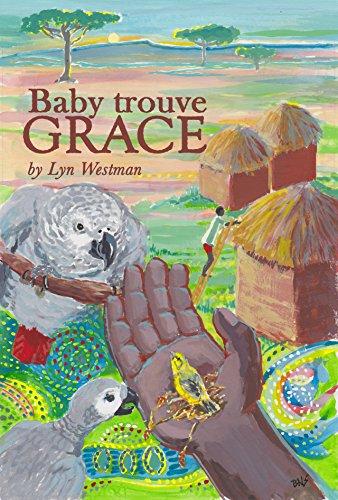 Baby Trouve Grace par Lyn Westman