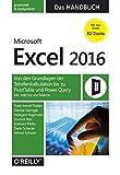 Microsoft Excel 2016 – Das Handbuch: Von den Grundlagen der Tabellenkalkulation bis zu PivotTable und Power Query