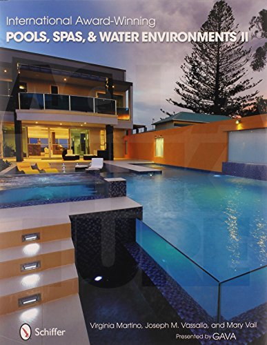 International Award Winning Pools, Spas, & Water Environments II por Mary Vail
