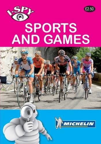 I-Spy Sports and Games (Michelin I-Spy Guides)