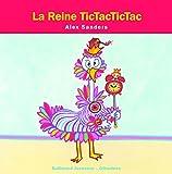 La reine TictacTictac