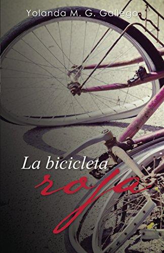 La bicicleta roja (FICCIÓN) por Yolanda M. G. Gallego