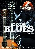 Je Suis Guitariste : Spécial Blues