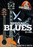 Je Suis Guitariste : Sp�cial Blues