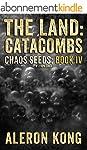The Land: Catacombs: A LitRPG Saga (C...