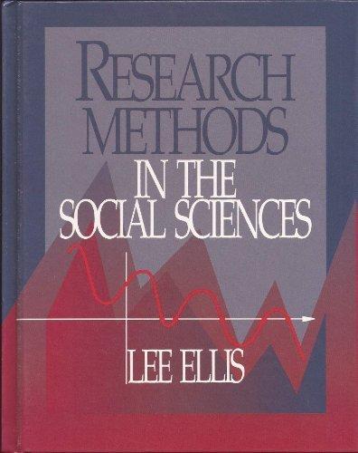 Research Methods in the Social Sciences by Lee Ellis (1994-09-01)