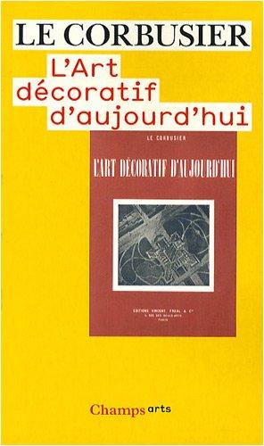 L'art décoratif d'aujourd'hui par Le Corbusier