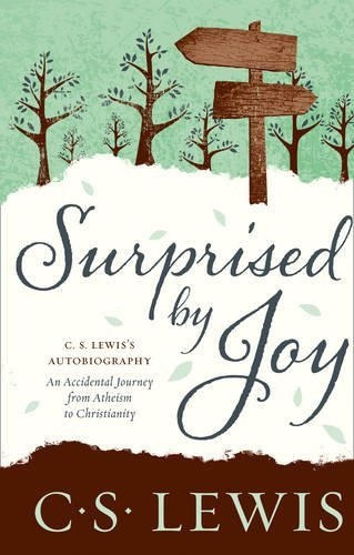 Surprised by Joy (C. Lewis Signature Classic) by C. S. Lewis (2012-04-01)