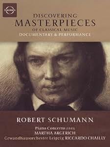 Discovering Masterpieces - Robert Schumann