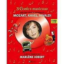 Coffret 3 contes musicaux: Pour faire aimer les musiques de Mozart, Ravel, Vivaldi