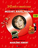 3 contes musicaux pour faire aimer les musiques de Mozart, Ravel, Vivaldi : En route pour les étoiles ; Pierre et la pluie magique ; Le Mystère de l'homme gorille (1CD audio)