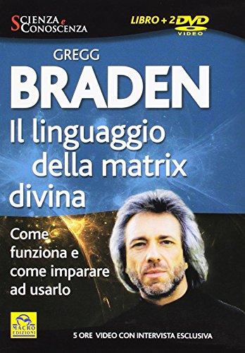il-linguaggio-della-matrix-divina-come-funziona-e-come-imparare-ad-usarlo-con-2-dvd