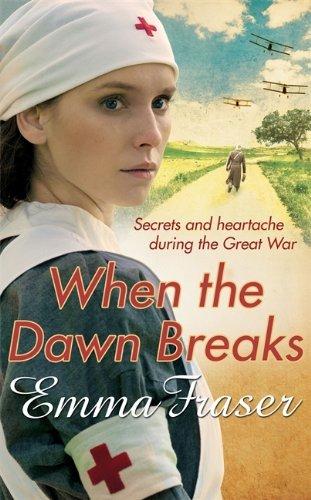 When the Dawn Breaks by Emma Fraser (2013-08-15)