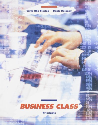 Business class. Con quaderno. Per le Scuole superiori