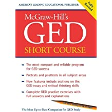 McGraw-Hill's GED Short Course : The Most Compact and Reliable Program for GED Success by McGraw-Hill Education (2002-07-18)