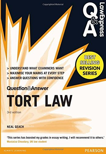 Law Express Question and Answer: Tort Law (Q&A Revision Guide) (Law Express Questions & Answers) by Neal Geach (2015-08-03)
