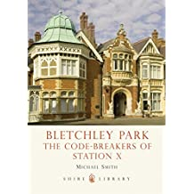Bletchley Park: Code-Breaking