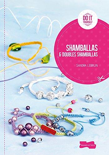 Shamballas et doubles shamballas