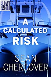 A Calculated Risk (A Short Story)