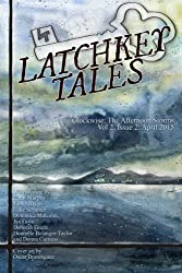 Clockwise: The Afternoon Storms: Volume 6 (Latchkey Tales) by Jax Goss (14-Apr-2015) Paperback