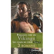 Romance chez les vikings : les coups de coeur - volume 2 (Les Historiques)