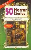 50 Horror Stories